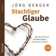 2CD: Stachliger Glaube - Hörbuch