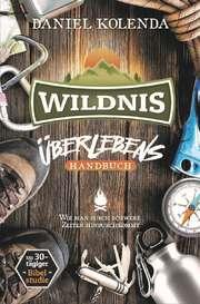 Wildnis - Überlebens-Handbuch