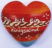 Handschmeichler-Herz: Du bist ein Königskind