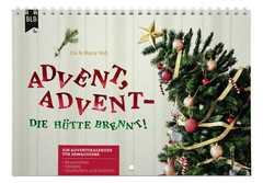 Advent, Advent - die Hütte brennt