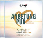 CD: Anbetung Pur (Live in Augsburg)