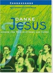Chorausgabe: Danke Jesus