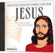 CD: Jesus - Die ersten Jünger, die ersten Wunder (2)