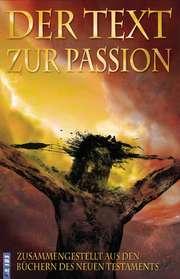 Der Text zur Passion