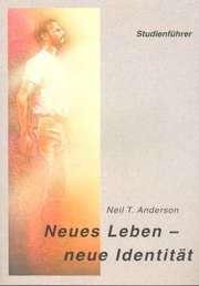 Neues Leben - neue Identität (Studienführer)