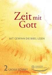 Zeit mit Gott 2. Quartal 2021 - Großdruck