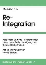 Re-Integration -Missionare und ihre Rückkehr