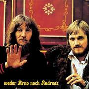 CD: Weder Arno noch Andreas