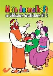 Mein Ausmalheft zur Bibel NT 2