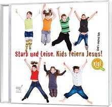 playback cd stark und leise kids feiern jesus kisi kids. Black Bedroom Furniture Sets. Home Design Ideas
