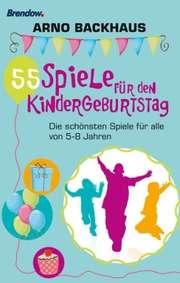 55 Spiele für den Kindergeburtstag