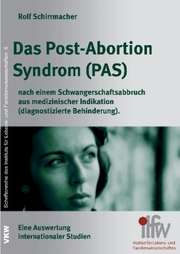 Das Post-Abortion Syndrom (PAS)
