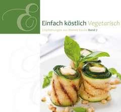 Einfach köstlich - Vegetarisch - Band 7