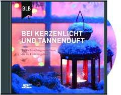 MP3-CD: Bei Kerzenlicht und Tannenduft - Hörbuch
