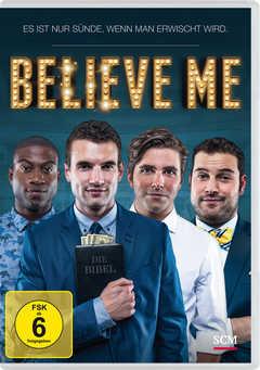 DVD: Believe me