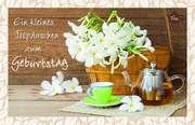 Tee-Postkarte - Ein kleines Teepäuschen zum Geburtstag