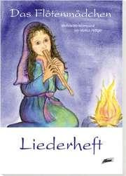 Liederheft: Das Flötenmädchen