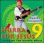 CD: Hurra für Jesus 9 - Verrückt für ...