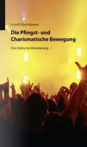 Die Pfingst- und Charismatische Bewegung