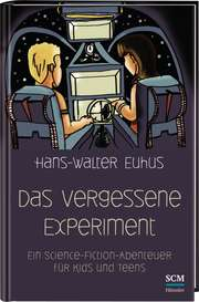 Das vergessene Experiment